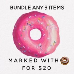 Other - ⬇️ Bundle Any 3 Items Marked with 🍩 for $20!